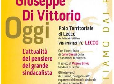 Di Vittorio, l'omaggio di Lecco al pensiero di un grande italiano