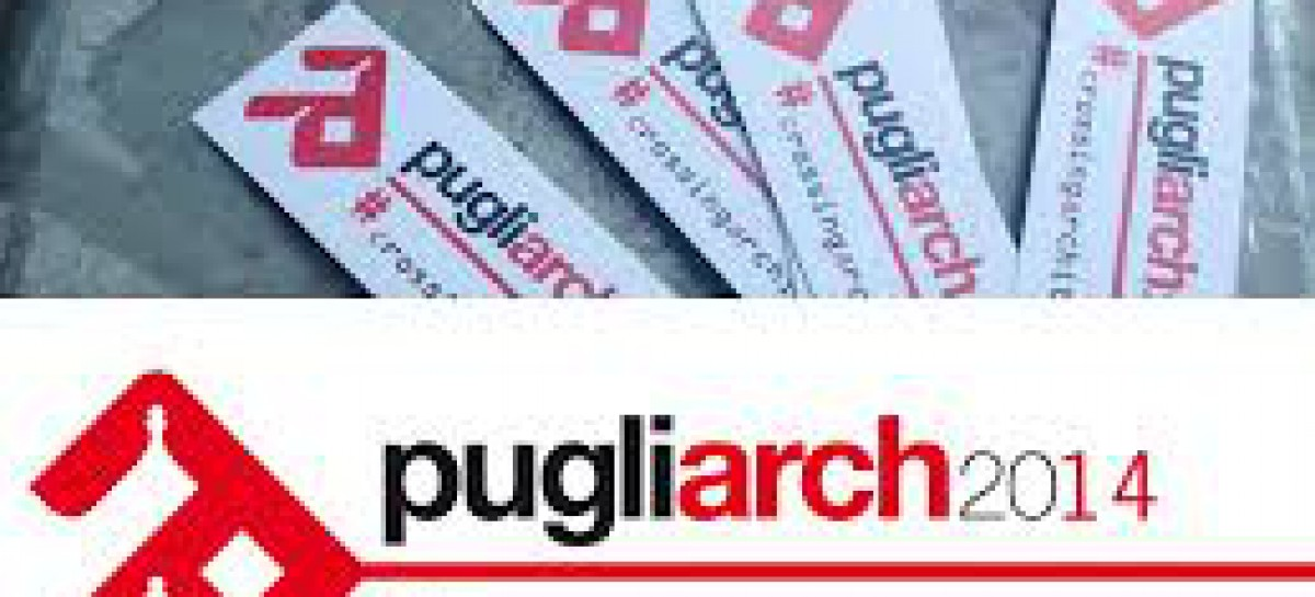 2ª edizione del Pugliarch, il Festival Internazionale dell'Architettura