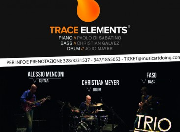 Trace Elements e trio Bobo a Marzo in Capitanata