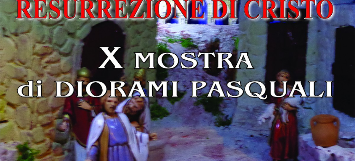 """S.Agata di Puglia, dal 28 Marzo al 6 Aprile """" La passione e la resurrezione di Cristo nei Presepi di Pasqua"""""""