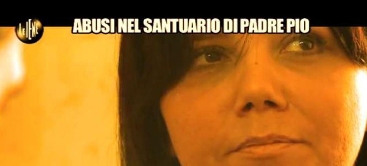 San Giovanni Rotondo, abusi nel santuario di Padre Pio: il video delle Iene