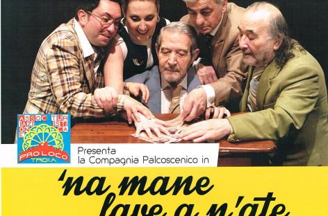 """""""Na mane lave a n'ate"""" : 17 aprile al cineteatro Pidocchietto di Troia"""