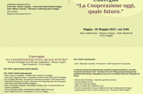 """Foggia, Convegno: """"La Cooperazione oggi, quale futuro"""" – 29 Maggio 2015"""