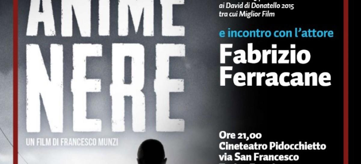"""A Troia """"Anime Nere"""", Miglior Film ai David di Donatello in una proiezione/dibattito con il protagonista Fabrizio Ferracane – 25 Giugno 2015"""