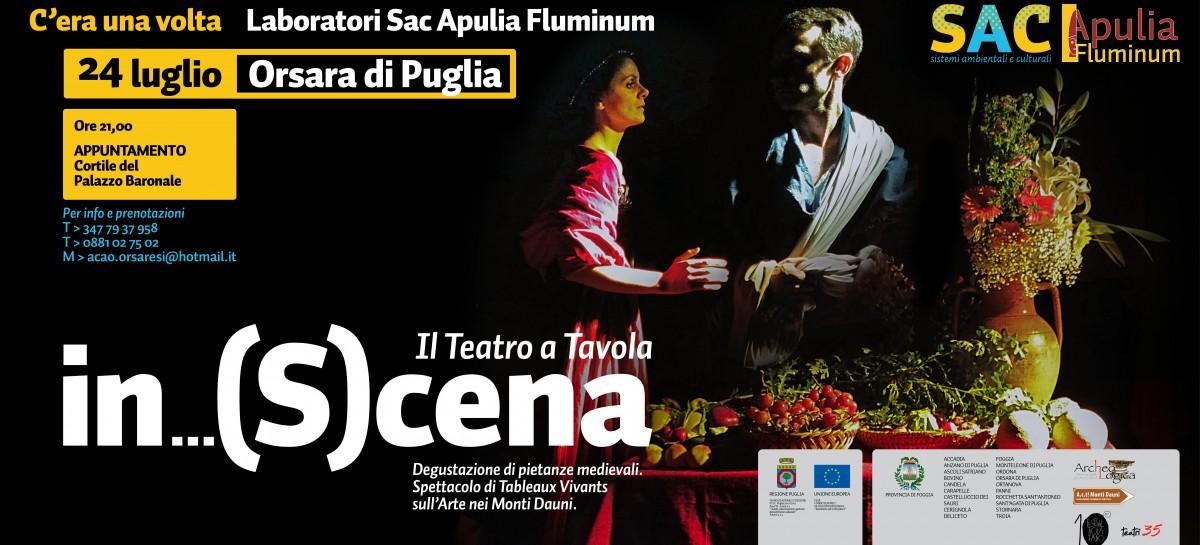 """""""In (S)cena: il Teatro in Tavola"""". Ad Orsara di Puglia una cena-spettacolo tra cibi antichi, arte e teatro. Appuntamento il 24 Luglio in piazza"""