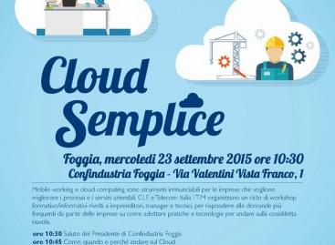 TIM E CLE: DOMANI SEMINARIO SUL CLOUD COMPUTING PRESSO LA SEDE CONFINDUSTRIA DI FOGGIA – 23/09/2015 ore 10.30
