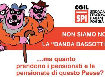 """Spi Cgil Foggia: """"Pensioni da fame, non siamo noi la Banda Bassotti"""""""