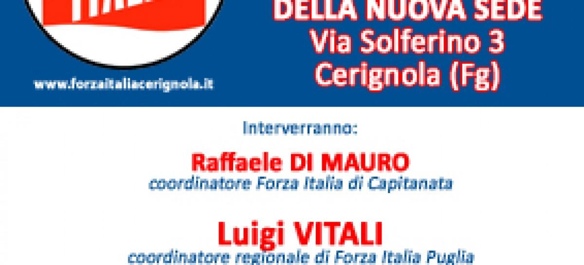 CERIGNOLA: SABATO INAUGURAZIONE NUOVA SEDE DI FORZA ITALIA CON GASPARRI