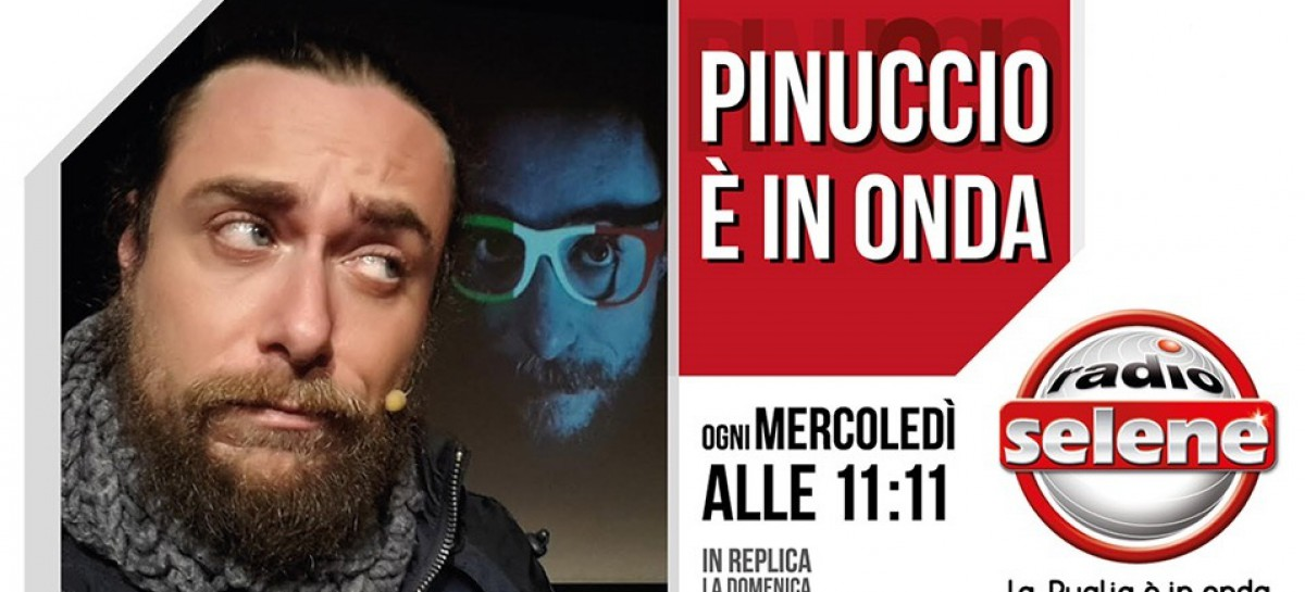 """Su Radio Selene ritorna """"Pinuccio è in onda"""""""