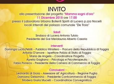 """Lucera,  """" Mamma Sogni D'Oro """" : Laboratorio Urbano di Lucera – Venerdì 11 dicembre alle ore 17.00"""