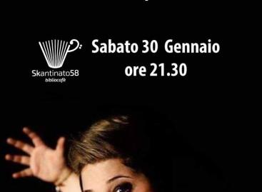 """Troia: """"L'Amore ha i suoi punti di vista"""". Domani 30/01, Fabiana Dominik in concerto a Skantinato 58"""