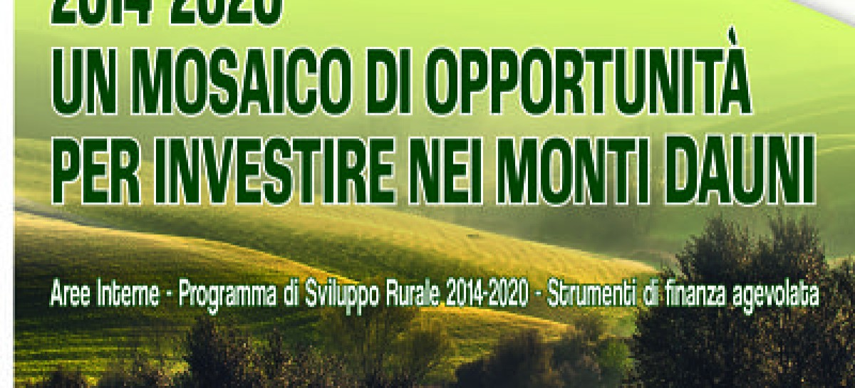 GAL Meridaunia – 2014-2020 Un mosaico di opportunità per investire nei Monti Dauni