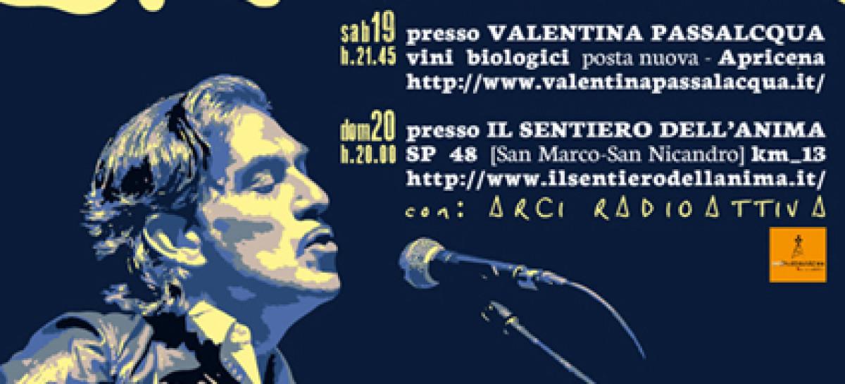 L'IMBOSCATA DI LUCA GEMMA IN CAPITANATA Tra musica e degustazioni, il 19 e 20 marzo due appuntamenti ad Apricena e San Marco in Lamis