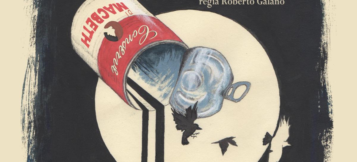 """Teatro dei Limoni, """"Canned Macbeth. Conserve di Macbeth"""" al Teatro Giordano – 30 Ottobre"""
