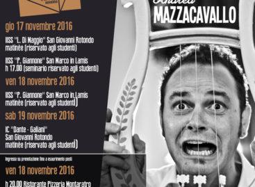 MAZZACAVALLO E IL SUO PITAGORA-BOX, IN ESCLUSIVA IN CAPITANATA