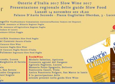 """Guide Slow Food 2017, lunedì 14 novembre a Lucera la manifestazione regionale di presentazione di """"Osterie d'Italia 2017"""" e """"Slow Wine 2017"""""""