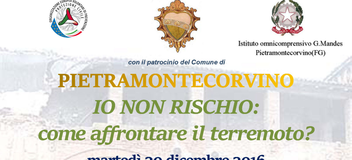 A PIETRAMONTECORVINO SI PARLA DI TERREMOTO con la protezione civile – 20 Dicembre