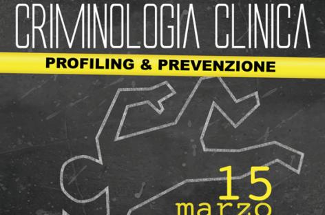 A Foggia seminario nazionale di Criminologia Clinica – 15 Marzo
