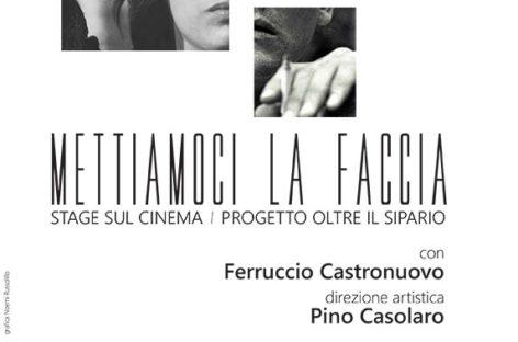 METTIAMOCI LA FACCIA – Ferruccio Castronuovo all'Officina Teatrale – 28 Maggio