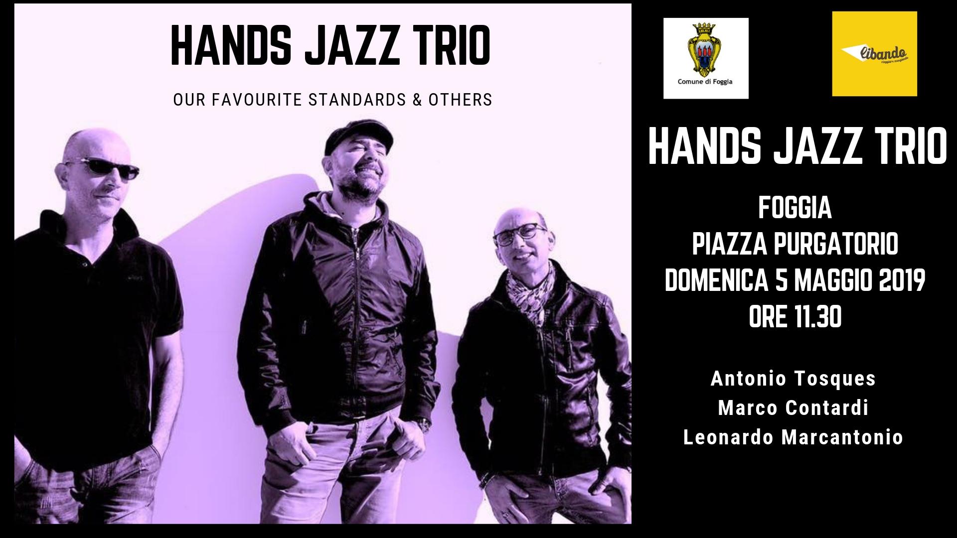 HANDS JAZZ TRIO: MATINÈE DI LIBANDO CON I MUSICISTI FOGGIANI TOSQUES, CONTARDI E MARCANTONIO